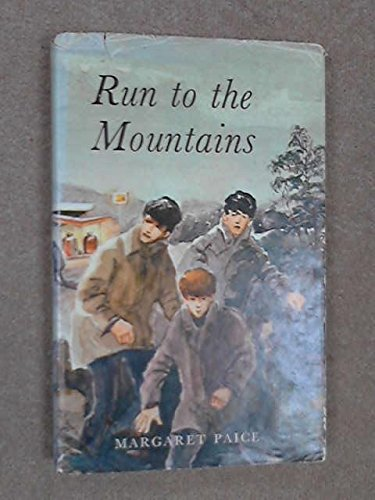 9780001950177: Run to the mountains