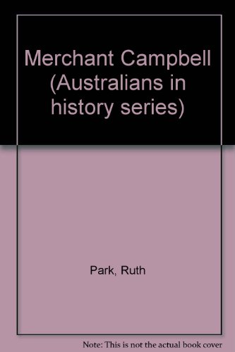 9780001950290: Merchant Campbell (Australians in history series)