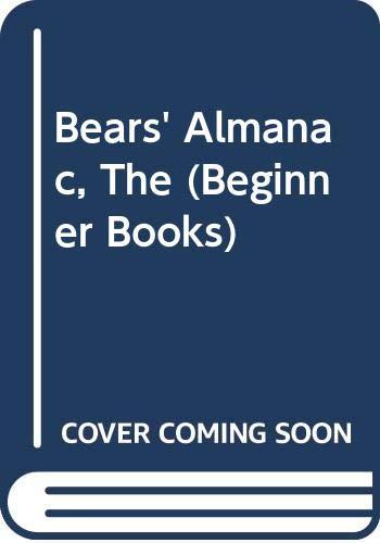 9780001950740: Bears' Almanac, The (Beginner Books)
