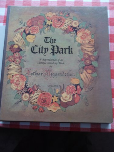 9780001951402: The City Park: A Reproduction of an Antique Stand-up Book