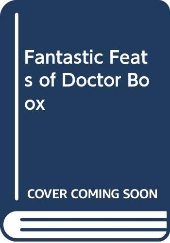 9780001951549: Fantastic Feats of Doctor Boox