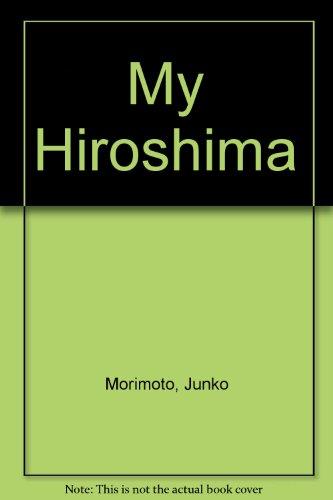 9780001951761: My Hiroshima