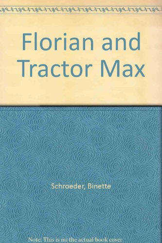 9780001952416: Florian and Tractor Max