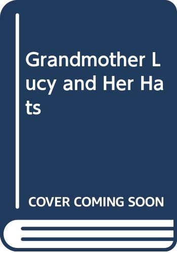 9780001952683: Grandmother Lucy and Her Hats