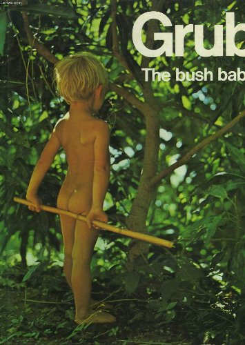 9780001952737: Grub the bush baby;