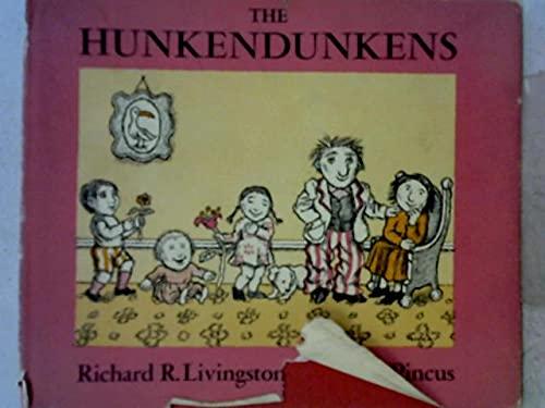 The Hunkendunkens: Richard R Livingston