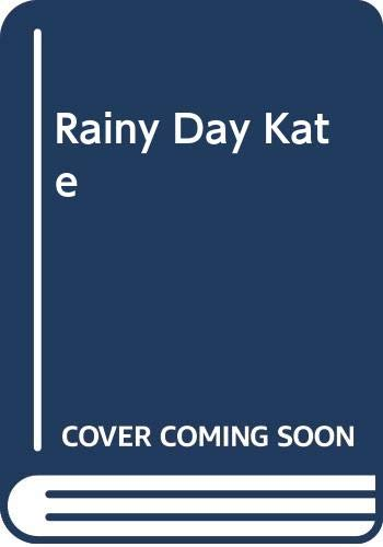 9780001953444: Rainy Day Kate