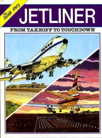9780001953741: Jet Liner: From Take-off to Touchdown (The Inside story)