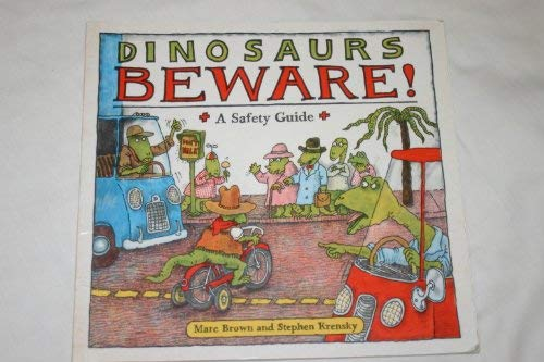 9780001953826: Dinosaurs, Beware: A Safety Guide