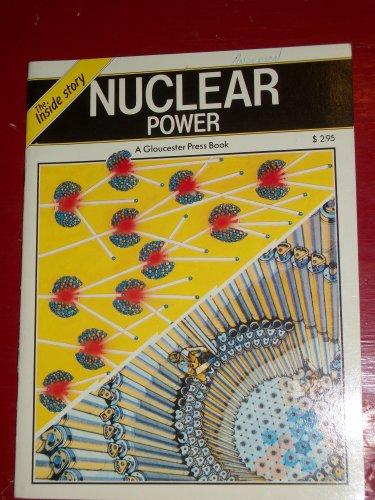 9780001953918: Nuclear Power (Inside Story)