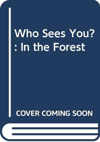 9780001954403: Who Sees You?: In the Forest