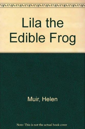 9780001954472: Lila the Edible Frog