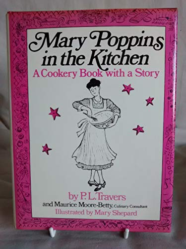 9780001955240 Mary Poppins In The Kitchen A Cookery Book With A Story Abebooks P L Travers 0001955241