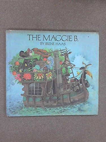 The Maggie B (000195525X) by Irene Haas