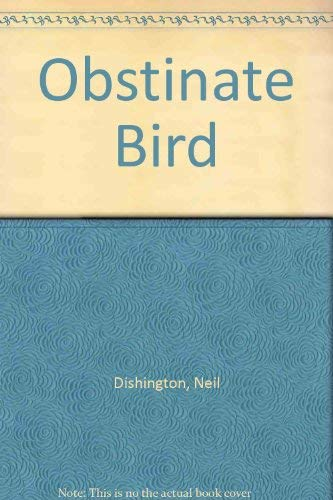 9780001956070: Obstinate Bird