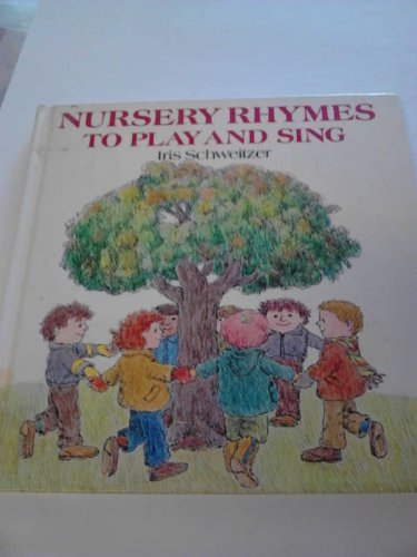 9780001956193: Nursery Rhymes to Play and Sing