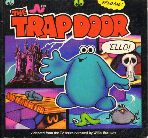 9780001956216: The Trapdoor: Adapted from the TV Series narrated by Willie Rushton