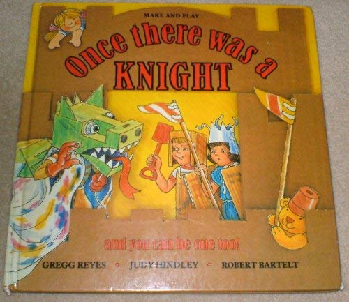 9780001956278: Once There was a Knight (Make & Play)