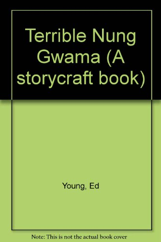9780001956506: Terrible Nung Gwama (A storycraft book)