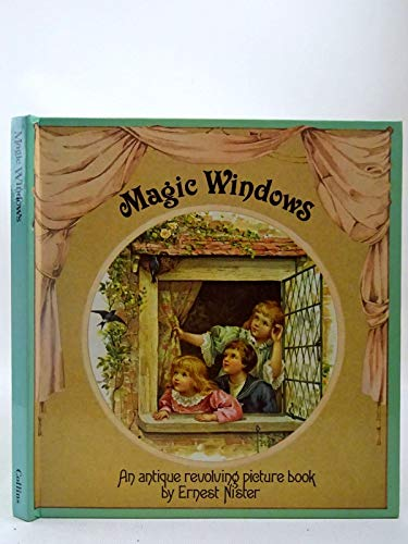 9780001956544: Magic Windows: An Antique Revolving Picture Book