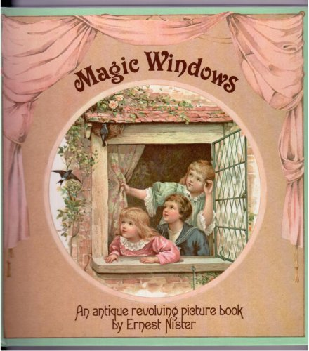 9780001956544: Magic Windows: An Antique Revolving Picture Book