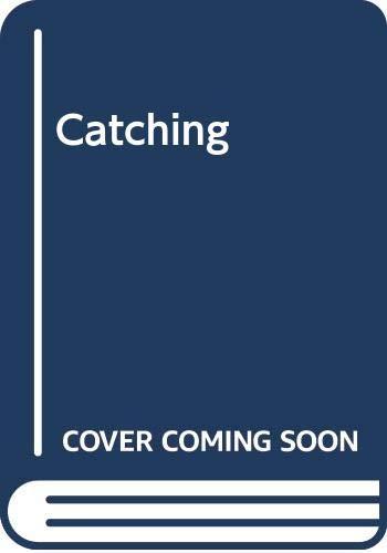9780001956575: Catching