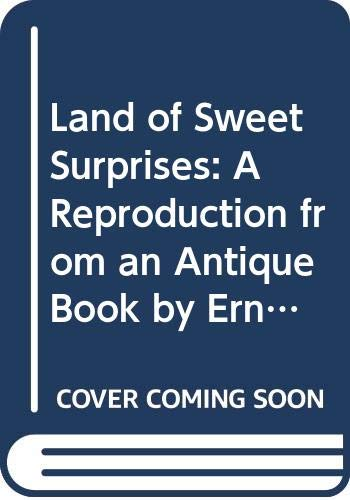 9780001956902: Land of Sweet Surprises: A Reproduction from an Antique Book by Ernest Nister (A revolving picture book)