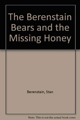 9780001957152: The Berenstain Bears and the Missing Honey