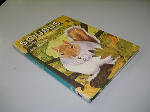 9780001957435: Sciurus: Story of a Grey Squirrel (Collins animal lives)