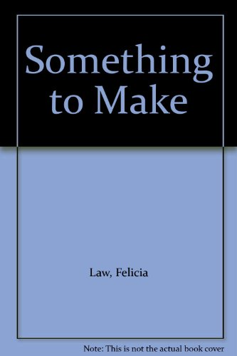 9780001957619: Something to Make