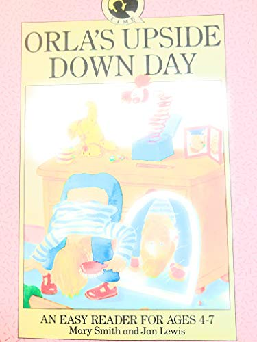 9780001957831: Orla's Upside Down Day (Help your child storybooks)
