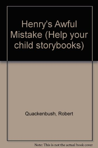 9780001957855: Henry's Awful Mistake (Help your child storybooks)