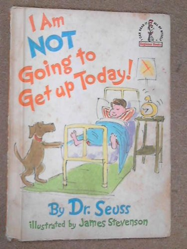 9780001957862: I'm Not Going to Get Up Today (Beginner Series)