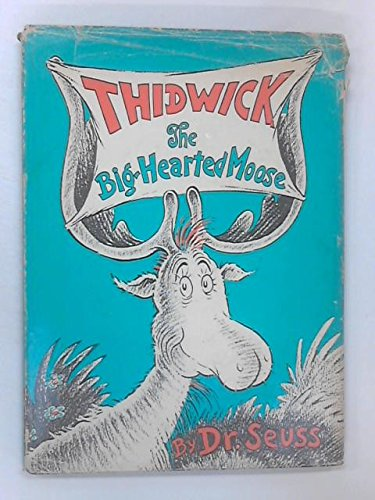 9780001958050: Thidwick the Big-hearted Moose