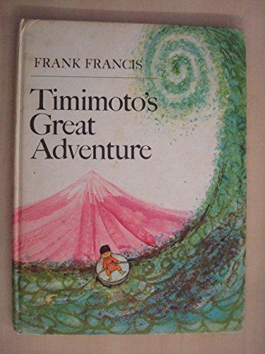 9780001958074: Timimoto's Great Adventure