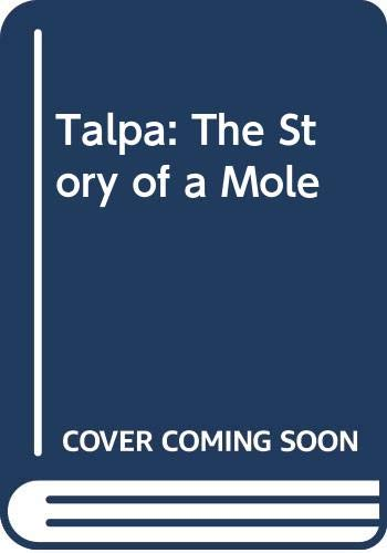 9780001958517: Talpa: The Story of a Mole (Collins animal lives)