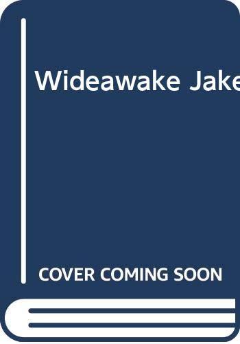 9780001958685: Wideawake Jake