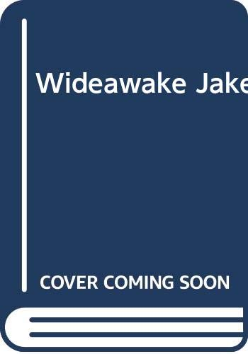 9780001958685: Wide-awake Jake