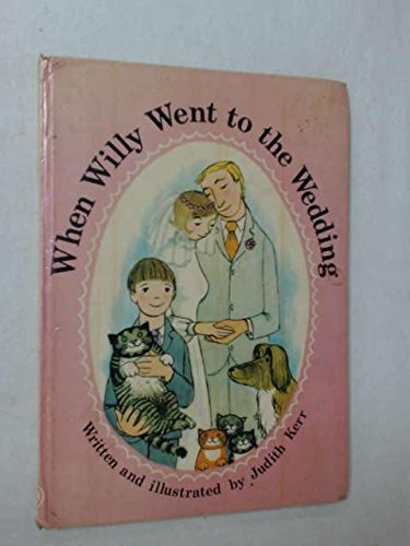 9780001959064: When Willy Went to the Wedding