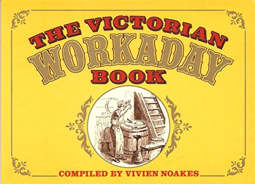 The Victorian Workaday Book