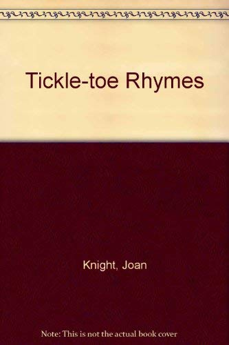 9780001959644: Tickle-toe Rhymes