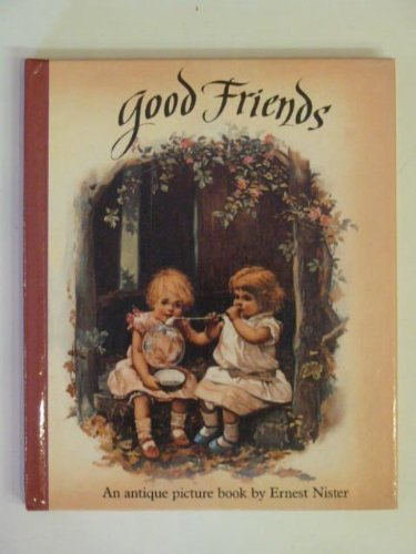 Good Friends: Pop-up Book (Mini-Nister Pop-ups) (0001959743) by Ernest Nister