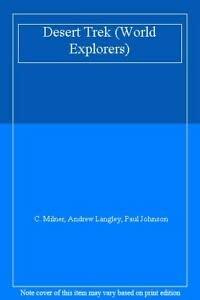 9780001961340: Desert Trek (World Explorers)