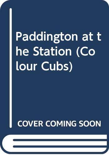 9780001961708: Paddington at the Station (Colour Cubs)