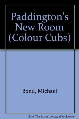 9780001961739: Paddington's New Room (Colour Cubs)
