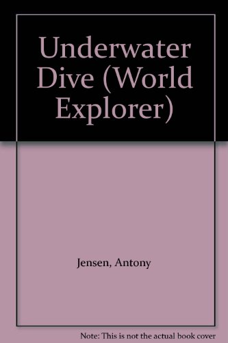 9780001961975: Underwater Dive (World Explorer)
