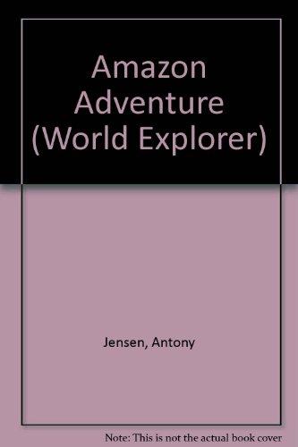 9780001961999: Amazon Adventure (World Explorer)