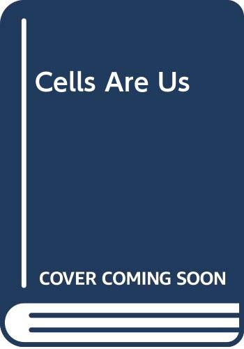 9780001963061: Cells Are Us