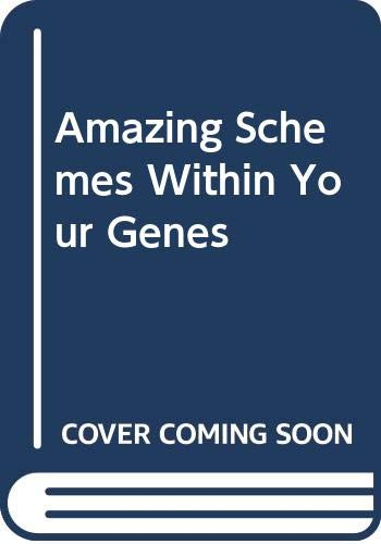 9780001964655: Amazing Schemes Within Your Genes