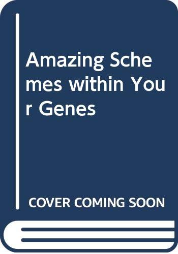 9780001964662: Amazing Schemes Within Your Genes